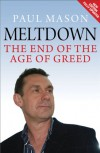 Meltdown: The End of the Age of Greed - Paul Mason