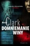 Domniemanie winy - Clark Marcia