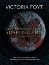 Adapting Eden - Victoria Foyt