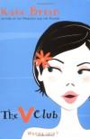 V Club - Kate Brian