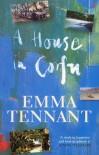 A House in Corfu - Emma Tennant