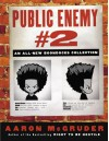 The Boondocks: Public Enemy #2 - Aaron McGruder