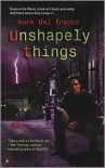 Unshapely Things (Connor Grey Series) -