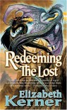Redeeming the Lost (Tor Fantasy) - Elizabeth Kerner