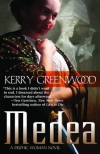 Medea: A Delphic Woman Novel - Kerry Greenwood