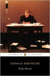 Sixty Stories - Donald Barthelme, David Gates