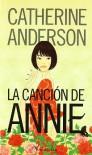 La canción de Annie - Catherine Anderson
