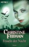 Fesseln Der Nacht: Der Bund Der Schattengänger 6 - Ursula Gnade, Christine Feehan