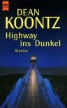 Highway ins Dunkel - Dean Koontz