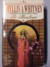 The Moonflower - Phyllis A. Whitney