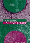 Traveling at High Speeds (New Issues Press Poetry Series) - John Rybicki