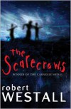 The Scarecrows - Robert Westall