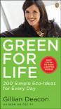 Green For Life - Gillian Deacon