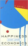 Happiness Economics - Shari Lapena