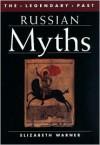 Russian Myths - Elizabeth Warner