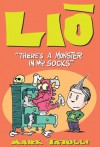 Lio: There's a Monster in My Socks - Mark Tatulli