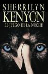El Juego de la Noche (Dark-Hunter, #6; Were-Hunter, #3) - Sherrilyn Kenyon