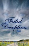 Fatal Deception - S.R. Burks