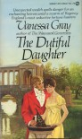 The Dutiful Daughter - Vanessa Gray