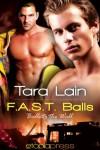 FAST Balls (Balls to the Wall) - Tara Lain