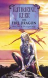 The Fire Dragon - Katharine Kerr