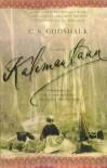 Kalimantaan: A Novel - C. S. Godshalk
