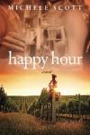 Happy Hour - Michele Scott