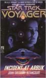Incident at Arbuk (Star Trek Voyager) - John Gregory Betancourt