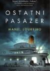 Ostatni pasażer - Manel Loureiro