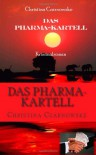 Das Pharma-Kartell - christina czarnowske