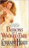 Passions of a Wicked Earl (London's Greatest Lovers, #1) - Lorraine Heath