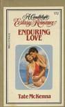 Enduring Love (Candlelight Ecstasy Romance, #172) - Tate McKenna