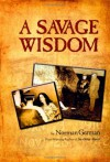 A Savage Wisdom - Norman German