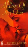 A Love of Her Own (Arabesque) - Betty F. Griffin