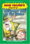 Legend of the Worst Boy in the World - Eoin Colfer, Glenn McCoy