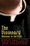 The Visionary: Welcome to the Fold - Reno MacLeod, Jaye Valentine