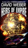Heirs of Empire - David Weber