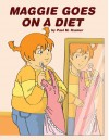 Maggie Goes on A Diet - Paul Kramer