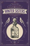 The Winter Sisters - Tim Westover