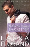 A Wish Upon Jasmine (La Vie en Roses) (Volume 2) - Laura Florand