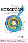 Trójka do potęgi - Grzegorz Miecugow