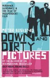 Down and Dirty Pictures - Peter Biskind