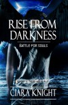 Rise from Darkness - Ciara Knight