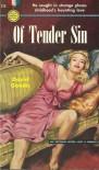 Of Tender Sin - David Goodis