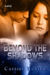 Beyond the Shadows - Cassidy Hunter