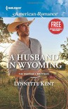 A Husband in Wyoming: A Home for Christmas (The Marshall Brothers) - Lynnette Kent, Laura Marie Altom