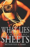 What Lies Between the Sheets - Yusuf Al-Rahman