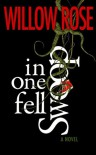 In One Fell Swoop - Willow Rose