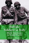 Buffalo Soldiers in Italy: Black Americans in World War II - Hondon B. Hargrove