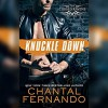 Knuckle Down - Chantal Fernando